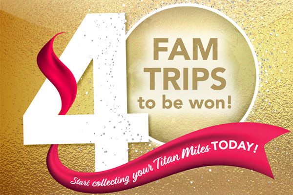 Titan gives agents a chance to win one of 40 fam-trip places