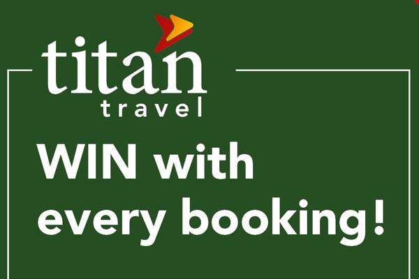 WIN a £4,000 Titan holiday voucher!
